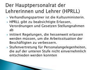 Der Hauptpersonalrat der Lehrerinnen und Lehrer (HPRLL)