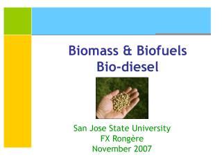 Biomass & Biofuels Bio-diesel