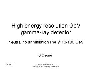 High energy resolution GeV gamma-ray detector