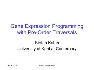 Gene Expression Programming with Pre-Order Traversals