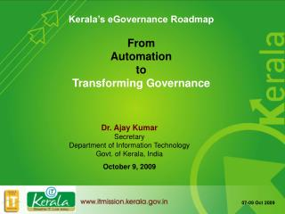 Kerala's eGovernance Roadmap From  Automation  to  Transforming Governance
