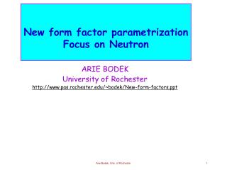 New form factor parametrization Focus on Neutron