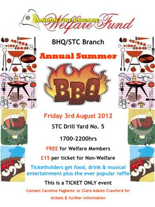 BHQ/STC Branch Annual Summer Friday 3rd August 2012 STC Drill Yard No. 5 1700-2200hrs