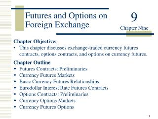 Futures and Options on Foreign Exchange