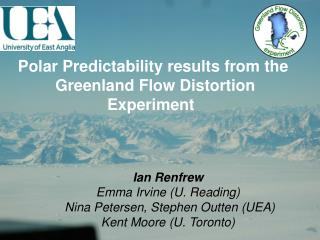 Polar Predictability results from the  Greenland Flow Distortion Experiment
