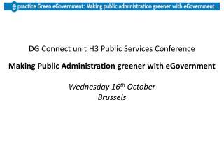 DG Connect unit H3 Public Services Conference