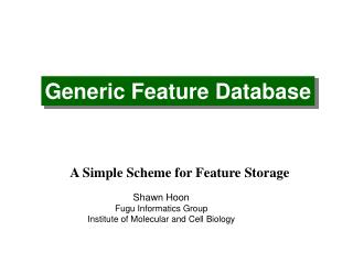 Generic Feature Database