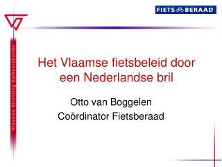 Het Vlaamse fietsbeleid door een Nederlandse bril