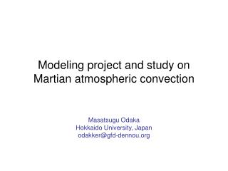 Modeling project and study on Martian atmospheric convection