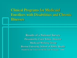 Clinical Programs for Medicaid Enrollees with Disabilities and Chronic Illnesses