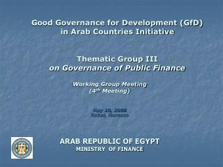 Working Group Meeting (4 th  Meeting) May 20, 2008 Rabat, Morocco