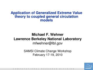 Application of Generalized Extreme Value theory to coupled general circulation models