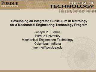 Developing an Integrated Curriculum in Metrology for a Mechanical Engineering Technology Program