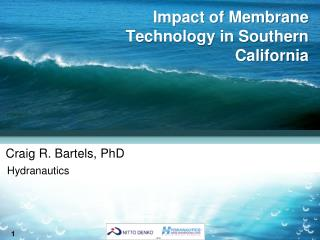 Impact of Membrane Technology in Southern California