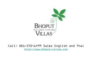 Call: 081-370-6499 Sales English and Thai  bhoput-villas