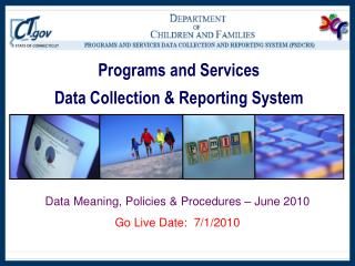 Programs and Services  Data Collection  Reporting System