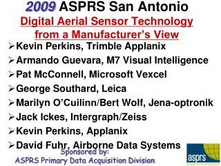 Kevin Perkins, Trimble  Applanix Armando Guevara, M7 Visual Intelligence