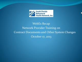 WebEx Recap Network Provider Training on Contract Documents and Other System Changes