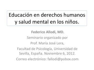 Educación en derechos humanos y salud mental en los niños.