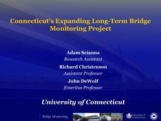 Connecticut's Expanding Long-Term Bridge  Monitoring Project
