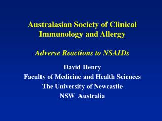 Australasian Society of Clinical Immunology and Allergy Adverse Reactions to NSAIDs