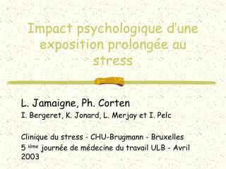 Impact psychologique d'une exposition prolongée au stress
