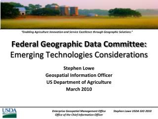 Federal Geographic Data Committee: Emerging Technologies Considerations