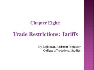 Chapter Eight: Trade Restrictions: Tariffs