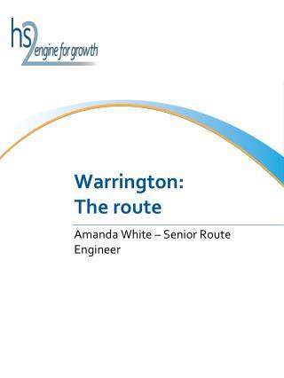 Warrington: The route