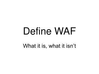 Define WAF
