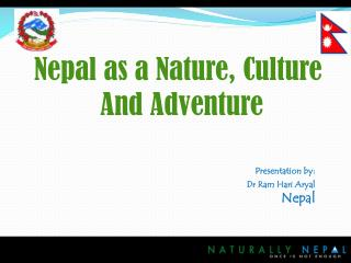 Presentation by: Dr Ram Hari Aryal Nepal