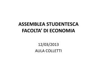 ASSEMBLEA STUDENTESCA FACOLTA' DI ECONOMIA