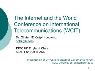 The Internet and the World Conference on International Telecommunications (WCIT)