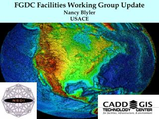 FGDC Facilities Working Group Update Nancy Blyler USACE