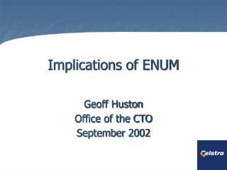 Implications of ENUM