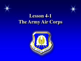 Lesson 4-1 The Army Air Corps