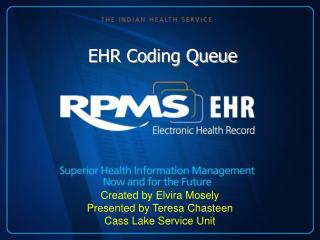 EHR Coding Queue