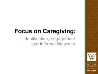 Focus on Caregiving: