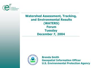 Watershed Assessment, Tracking,  and Environmental Results (WATERS) Forum Tuesday