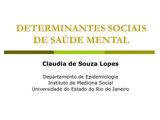 DETERMINANTES SOCIAIS DE SAÚDE MENTAL