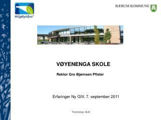 Erfaringer Ny GIV, 7. september 2011
