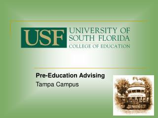 Pre-Education Advising Tampa Campus