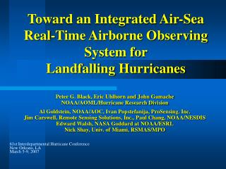 Toward an Integrated Air-Sea Real-Time Airborne Observing System for  Landfalling Hurricanes