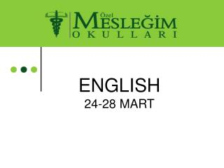 ENGLISH 24-28 MART