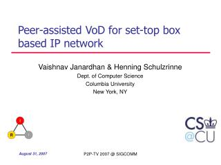 Peer-assisted VoD for set-top box based IP network