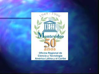 La UNESCO y el Desarrollo de la  Sociedad de la Información  en  A mérica Latina y el Caribe