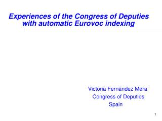Experiences of the Congress of Deputies  	  with automatic Eurovoc indexing