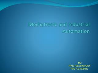 Mechatronic and Industrial Automation