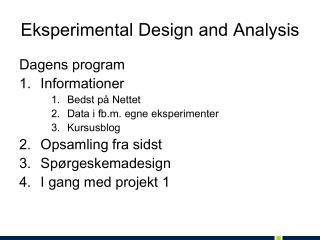 Eksperimental Design and Analysis