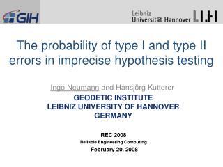 Geodetic InstitutE Leibniz University  of  Hannover Germany